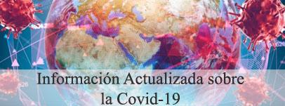 Información actualizada sobre la COVID-19